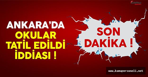 Ankara Valiliği açıkladı: Okullar henüz tatil değil