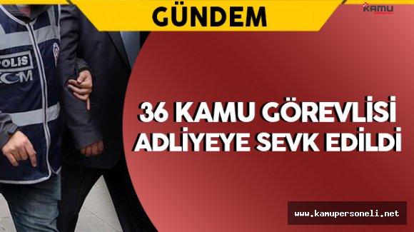 Antalya'da Gözaltına Alınan Kamu Görevlileri Adliyeye Gönderildi