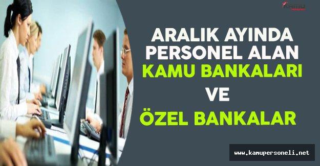 Aralık Ayında Personel Alımı Yapan Kamu Bankaları ve Özel Bankalar