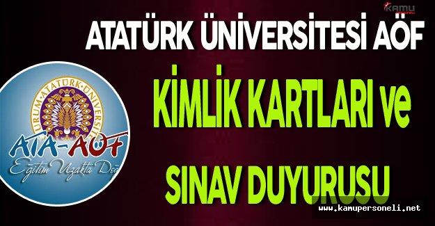 Atatürk Üniversitesi AÖF Kimlik Kartları ve Sınav Duyurusu