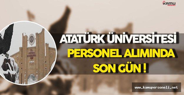 Atatürk Üniversitesi Personel Alımı Başvurularında Son Güne Gelindi