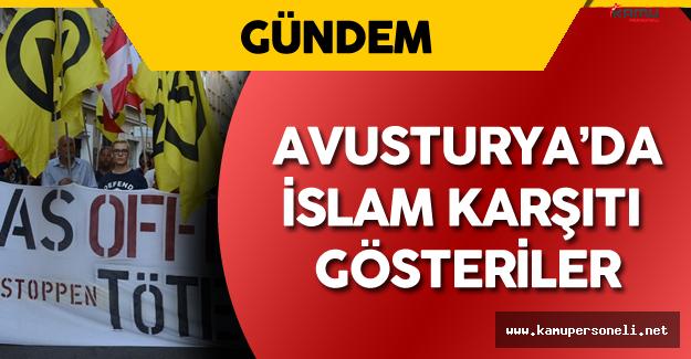 Avusturya'da İslam Karşıtı Eylemler Büyük Tepki Çekti