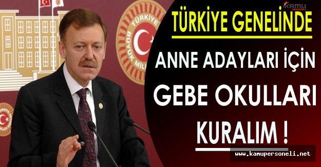 Aytuğ Atıcı: Türkiye Genelinde Anne Adayları İçin Gebe Okulları Kuralım!