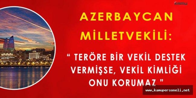 Azerbaycan Milletvekilinden HDP Vekillerine Yönelik Yapılan Operasyon Hakkında Açıklama