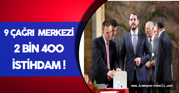 """Bakan Albayrak: """" 9 Çağrı Merkezi, 2 bin 400 İstihdam"""""""