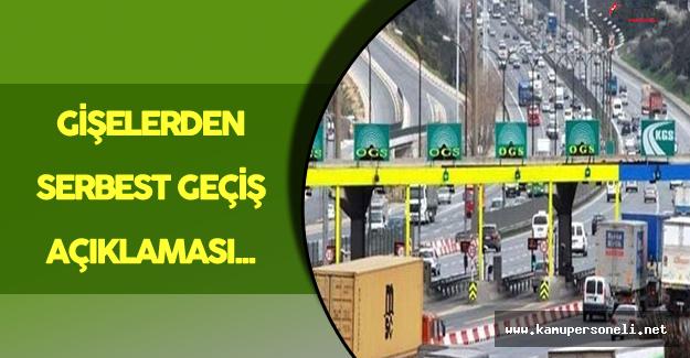 Bakan Arslan'dan Gişelerden Serbest Geçiş Açıklaması