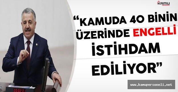"""Bakan Arslan: """"Kamuda 40 Binin Üzerinde Engelli İstihdam Ediliyor"""""""