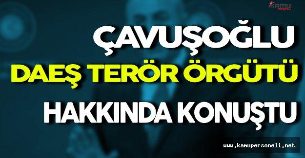 Bakan Çavuşoğlu Musul Halkı ve DAEŞ Terör Örgütü Hakkında Konuştu