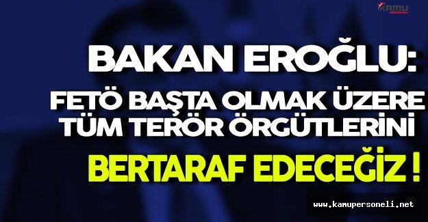 Bakan Eroğlu Terör Örgütleri Hakkında Açıklamalarda Bulundu