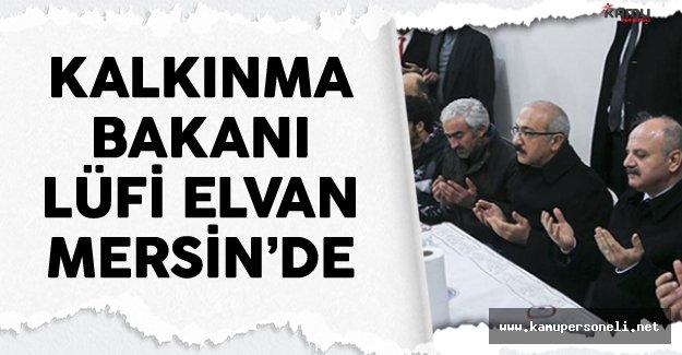 Bakan Lütfi Elvan Mersin'de Taziye Ziyaretlerinde Bulundu