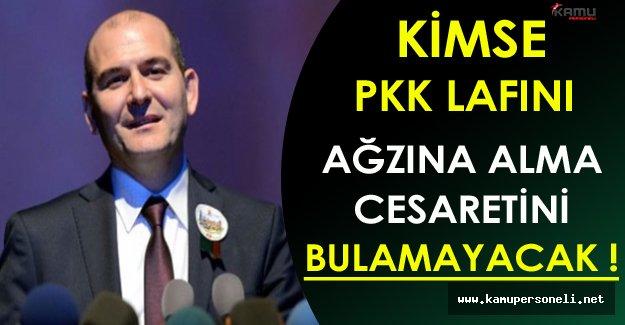 Bakan Soylu: Kimse PKK Lafını Ağzına Alma Cesaretini Bulamayacak