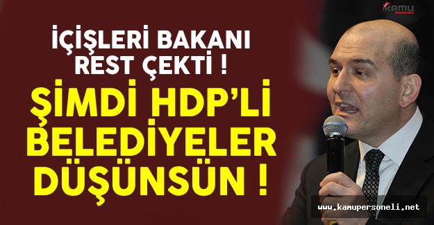 Bakan Süleyman Soylu'dan HDP'li Belediyelere Büyük Şok !