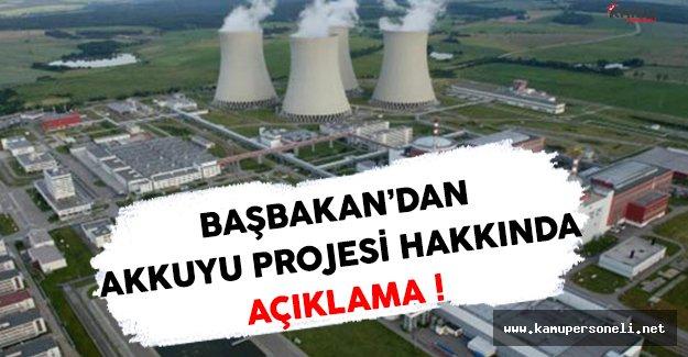 Başbakan Akkuyu Projesi Hakkında Açıklamalar Yaptı