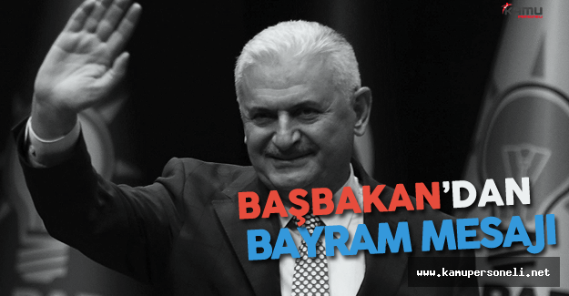 Başbakan Binali Yıldırım'dan Kurban Bayramı Mesajı