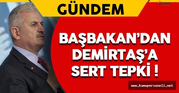 Başbakan'dan Demirtaş'a Sert Tepki !
