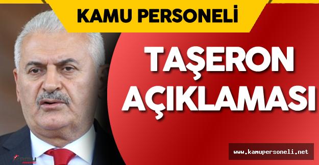 Başbakan Taşeron Kadro Konusu Hakkında Ne Dedi?