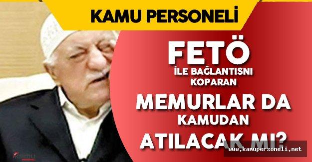 Başbakan Yardımcısı Canikli'den FETÖ ile Bağını Koparan Memurlar Ne Olacak? Sorusuna Cevap Geldi