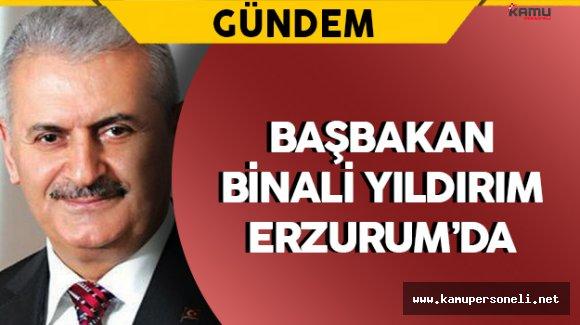 Başbakan Yıldırım Şehit Töreni İçin Erzurum'a Geldi