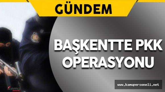 Başkentte PKK'nın Gençlik Yapılanmasına Yönelik Operasyon