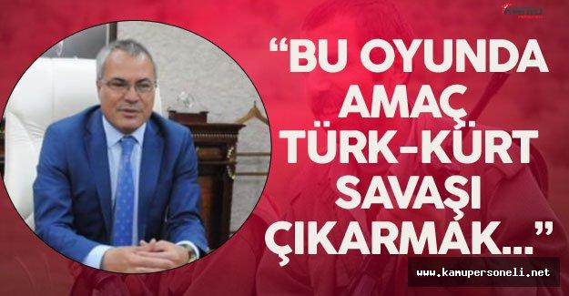 """Batman Valisi Deniz : """" Amaçları Türk-Kürt Savaşı Çıkartmak"""""""