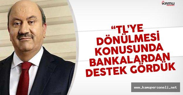 """BDDK Başkanı Akben: """"Bankalardan TL'ye Dönülmesi Konusunda Destek Gördük"""""""