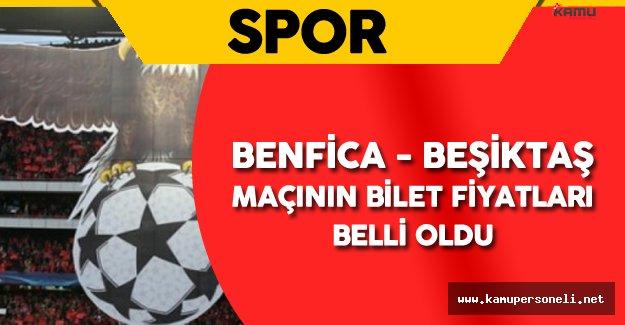 Benfica Beşiktaş Maçının Bilet Fiyatları Belli Oldu