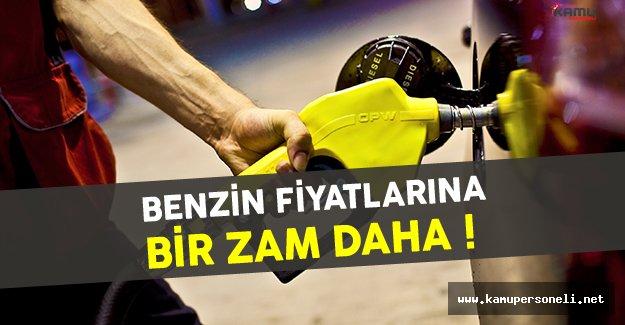 Benzin Fiyatlarına Bir Zam Daha !