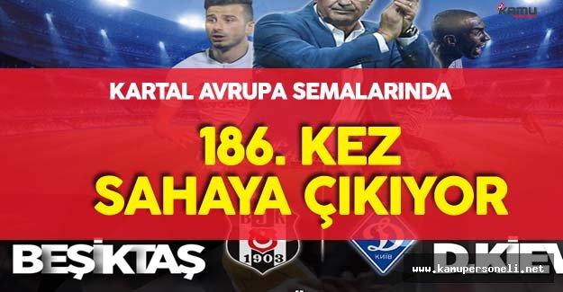 Beşiktaş 186'ıncı Kez Avrupa Sahnesine Çıkıyor!