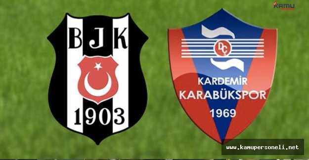 Beşiktaş ile K.Karabükspor 17.Kez Karşılaşacak
