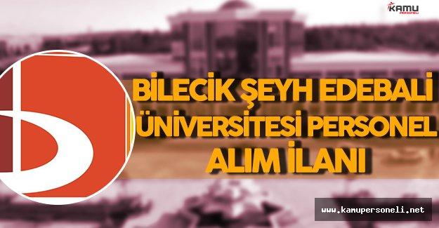 Bilecik Şeyh Edebali Üniversitesi Personel Alım İlanı