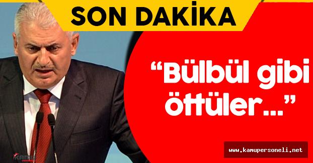 """Binali Yıldırım: """"Türkçe'de dediğimiz gibi, bülbül gibi öttüler"""""""