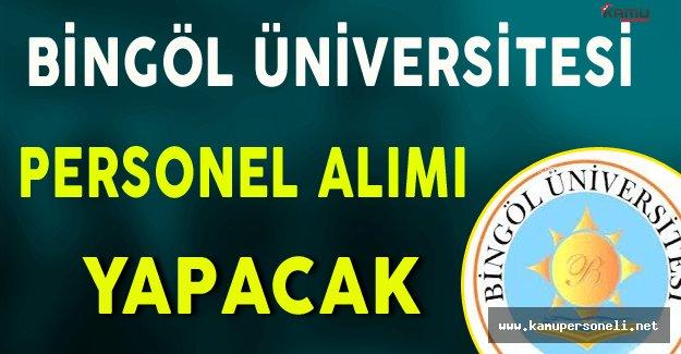 Bingöl Üniversitesi Personel Alımı Yapacak