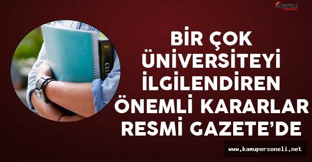 Bir Çok Üniversiteyi İlgilendiren Yeni Kararlar Resmi Gazete'de Yayımlandı