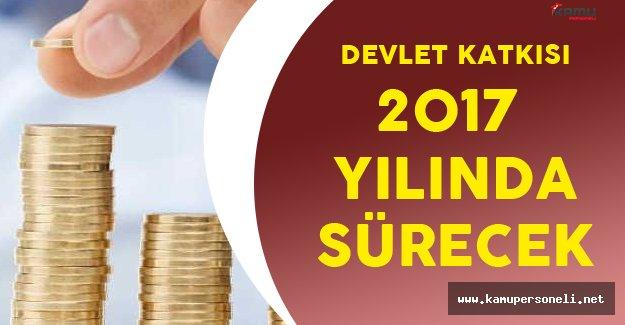 Bireysel Emeklilik Sistemine Devlet Katkısı 2017 Yılında da Sürecek