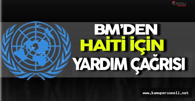Birleşmiş Milletlerden Haiti İçin Yardım Çağrısı