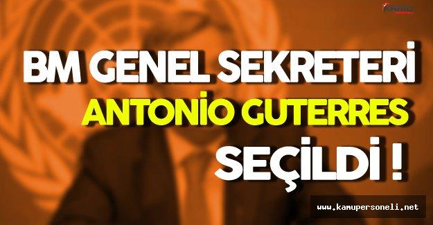 Birleşmiş Milletlerin Genel Sekreteri Belli Oldu