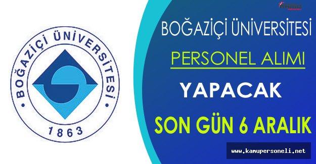 Boğaziçi Üniversitesi Personel Alıyor