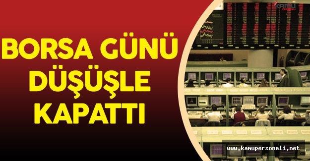 Borsa İstanbul BİST 100 Düşüşle Kapattı