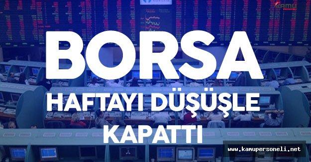 Borsa Haftayı Düşüşle Kapattı - 16 Eylül