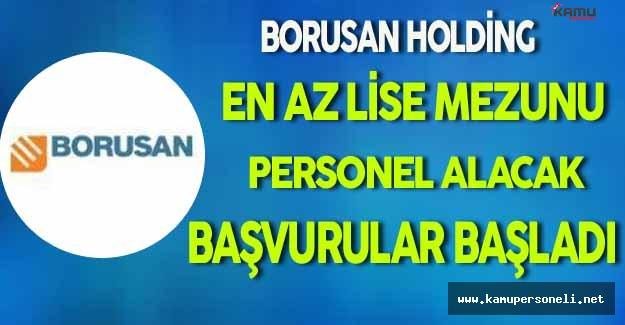 Borusan Holding En Az Lise Mezunu Personel Alacak