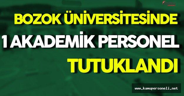 Bozok Üniversitesi Akademik Personeli Tutuklandı