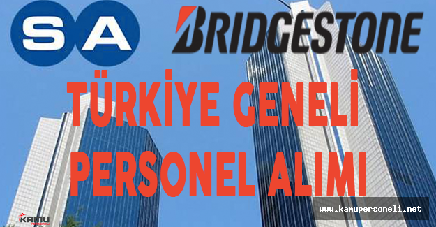 Bridgestone Lastik Sabancı Türkiye Geneli Personel Alımı