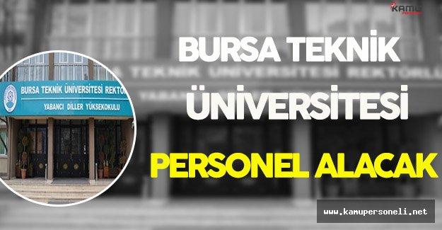 Bursa Teknik Üniversitesi Personel Alımı Yapıyor