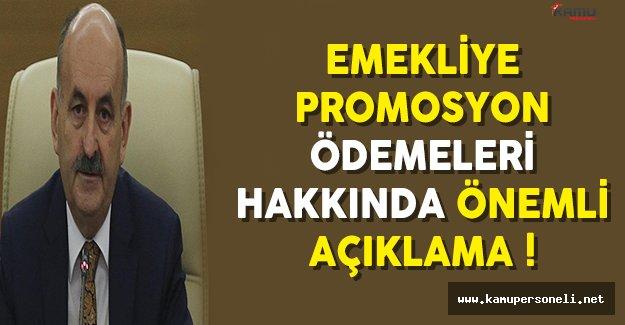 Çalışma Bakanı Müezzinoğlu'ndan Emekliye Promosyon Ödemesi Hakkında Önemli Açıklama