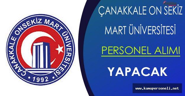 Çanakkale On Sekiz Mart Üniversitesi Personel Alıyor
