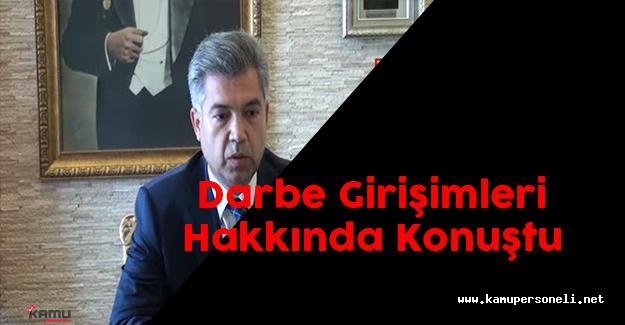 Çanakkale Valisi Hamza Erkal, Darbe Girişimleri Hakkında Konuştu