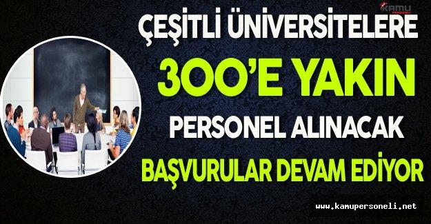 Çeşitli Üniversitelere 300'e Yakın Personel Alınacak