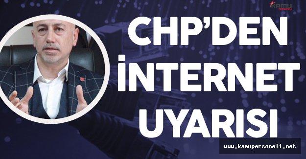 CHP'den İnternet Kesintisi Uyarısı