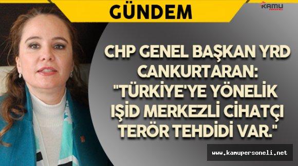CHP Genel Başkan Yardımcısı Cankurtaran Gündeme İlişkin Açıklamalarda Bulundu