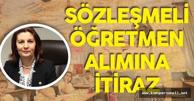 """CHP Genel Başkan Yardımcısı  :"""" Sözleşmeli Öğretmen Alımından Vazgeçilsin"""""""